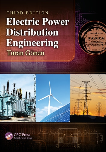 Electric Power Distribution Engineering, Third Edition ebook by Turan Gonen