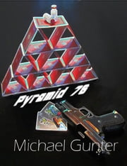 Pyramid 76 ebook by Michael Gunter