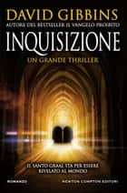 Inquisizione ebook by David Gibbins