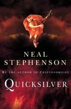 Quicksilver ebook by Neal Stephenson
