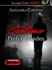 Gentlemen Prefer Blondes ebook by Alexandra Christian