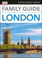 DK Eyewitness Family Guide London ebook by DK Eyewitness
