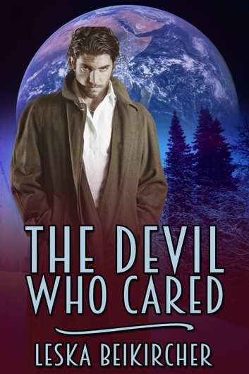 The Devil Who Cared ebook by Leska Beikircher