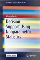 Risk pooling essentials ebook by gerald oeser 9783319141572 decision support using nonparametric statistics ebook by warren beatty fandeluxe Choice Image