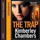 The Trap audiobook by Kimberley Chambers