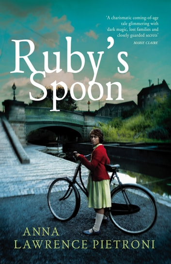 Ruby's Spoon ebook by Anna Lawrence Pietroni