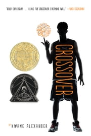 The Crossover ebook by Kwame Alexander