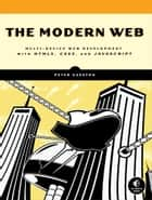 The Modern Web ebook by Gasston, Peter