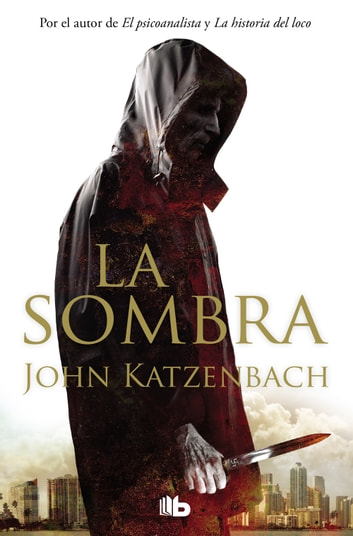 La sombra eBook by John Katzenbach