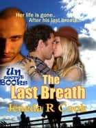 The Last Breath ebook by Jeneda Cook