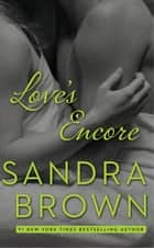 Love's Encore ebook by Sandra Brown