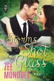 Storms in a Shot Glass ebook by Zee Monodee