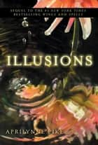 Illusions ebook by Aprilynne Pike