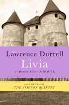 Livia ebook by Lawrence Durrell