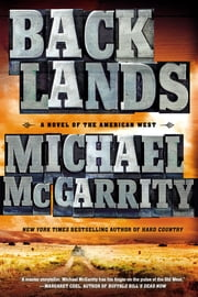 Backlands - A Novel of the American West ebook by Michael McGarrity