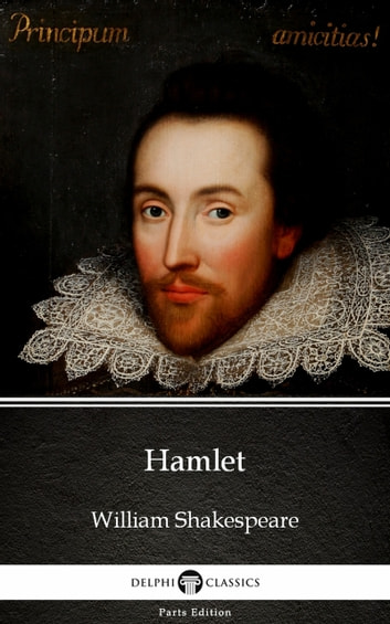 Hamlet by William Shakespeare (Illustrated) ebook by William Shakespeare