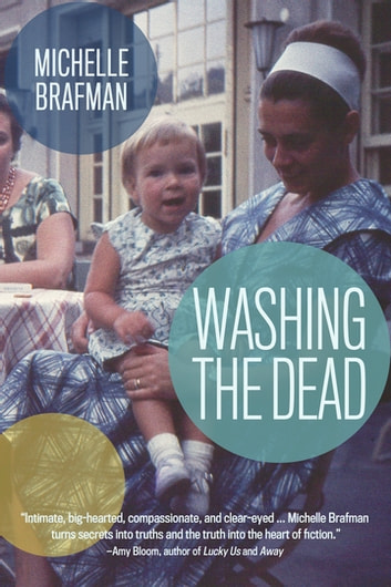Washing the Dead ebook by Michelle Brafman
