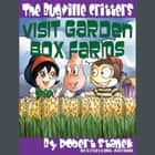 Visit Garden Box Farms audiobook by Robert Stanek