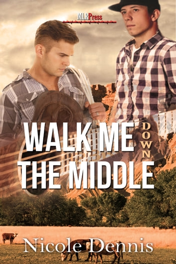 Walk Me Down The Middle ebook by Nicole Dennis