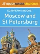 Moscow and St Petersburg (Rough Guides Snapshot Europe) ebook by Rough Guides