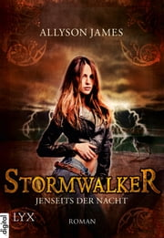 Stormwalker - Jenseits der Nacht ebook by Katrin Kremmler, Allyson James