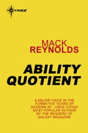 Ability Quotient ebook by Mack Reynolds