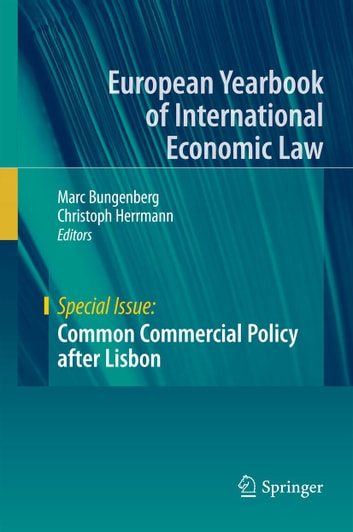 Common Commercial Policy after Lisbon ebook by