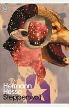 Steppenwolf ebook by Hermann Hesse, David Horrocks