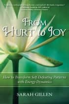 From Hurt to Joy ebook by Sarah Gillen