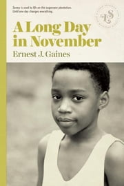 A Long Day in November ebook by Ernest J. Gaines