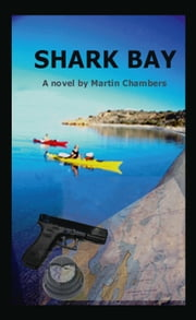 Shark Bay ebook by Martin Chambers