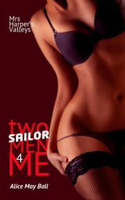 Two Sailor Men for Me - Mrs Harper's Valleys, #7 ebook by Alice May Ball