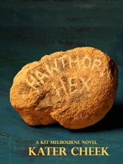 Hawthorn Hex ebook by Kater Cheek