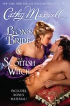 Lyon's Bride and The Scottish Witch with Bonus Material ebook by Cathy Maxwell
