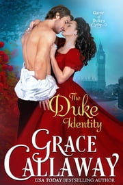 The Duke Identity ebook by Grace Callaway