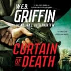 Curtain of Death audiobook by W.E.B. Griffin, William E. Butterworth IV