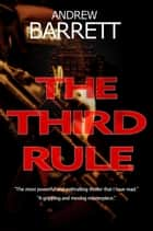 The Third Rule - CSI Eddie Collins, #1 ebook by Andrew Barrett