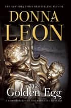 The Golden Egg 電子書籍 by Donna Leon