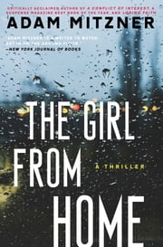 The Girl From Home - A Novel ebook by Adam Mitzner