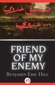 Friend of My Enemy ebook by Benjamin Eric Hill