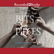 Bits & Pieces audiobook by Jonathan Maberry