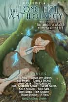 The Long List Anthology Volume 4 - More Stories From the Hugo Award Nomination List ebook by David Steffen, Mary Robinette Kowal, Max Gladstone,...