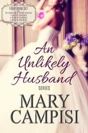 An Unlikely Husband Boxed Set ebook by Mary Campisi