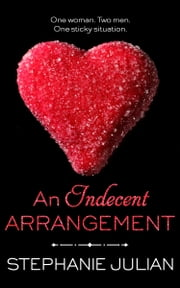 An Indecent Arrangement eBook by Stephanie Julian