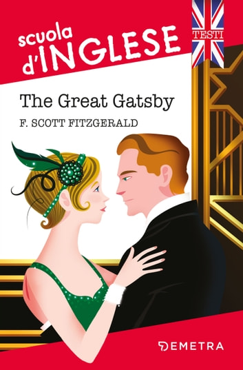The Great Gatsby - scuola d'inglese eBook by Francis Scott Fitzgerald
