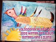 Volgodonsk Russian Kids 2008 Winter Art Album - Sisters Yana & Zlata Series C08 (English) ebook by Vinette, Arnold D
