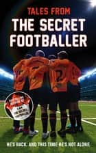 Tales from the Secret Footballer ebook by Anon Anon