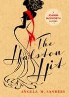The Halston Hit ebook by Angela M. Sanders