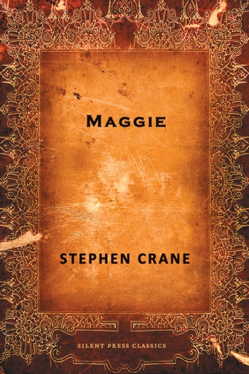 Maggie ebook by Stephen Crane