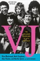 VJ ebook by Nina Blackwood,Mark Goodman,Alan Hunter,Martha Quinn,Gavin Edwards